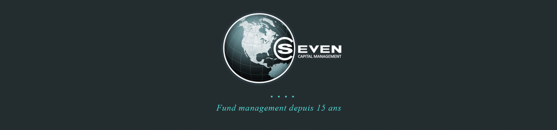 Annonces SEVEN CAPITAL MANAGEMENT